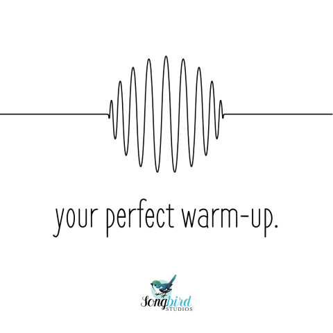 Songbird Studios Tips Perfect Warm Up Graphic