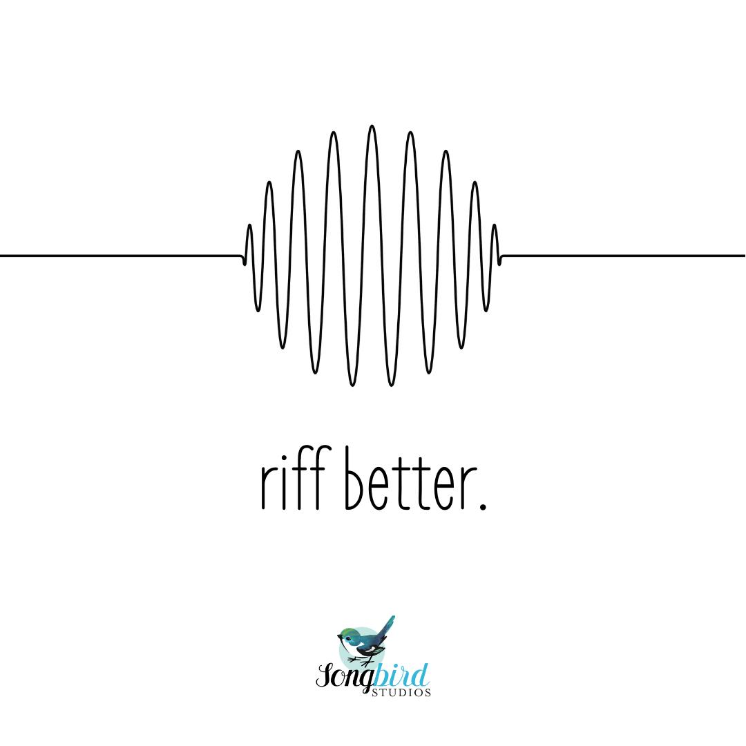 Songbird Studios Singing Tips Riff Better Graphic
